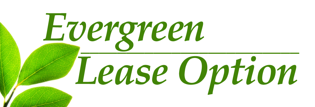 Evergreen Lease Option